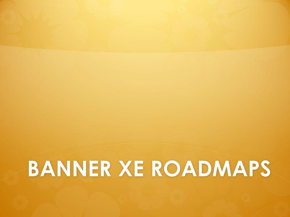 BANNER XE ROADMAPS