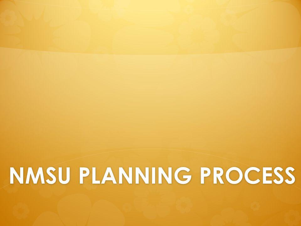 NMSU PLANNING PROCESS