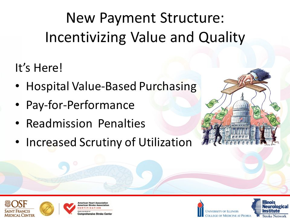New Payment Structure: Incentivizing Value and Quality