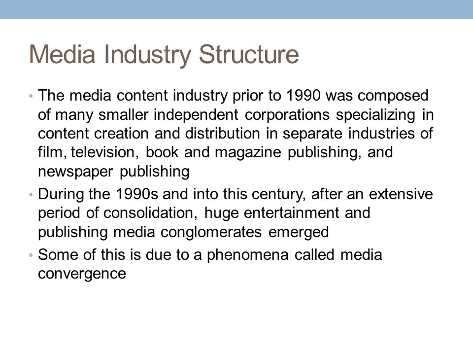 Media Industry Structure