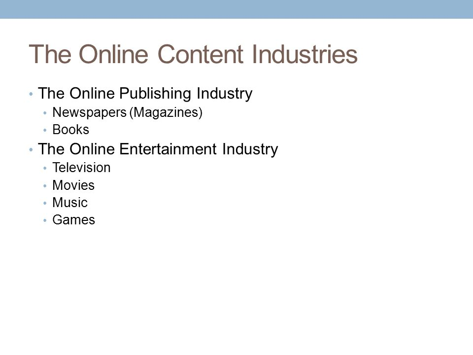 The Online Content Industries