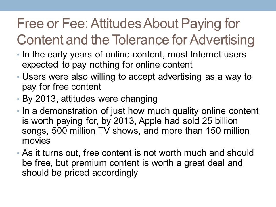 Free or Fee: Attitudes About Paying for Content and the Tolerance for Advertising