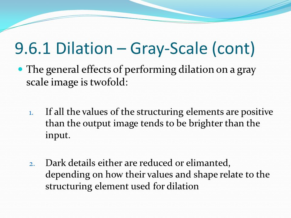 9.6.1 Dilation – Gray-Scale (cont)
