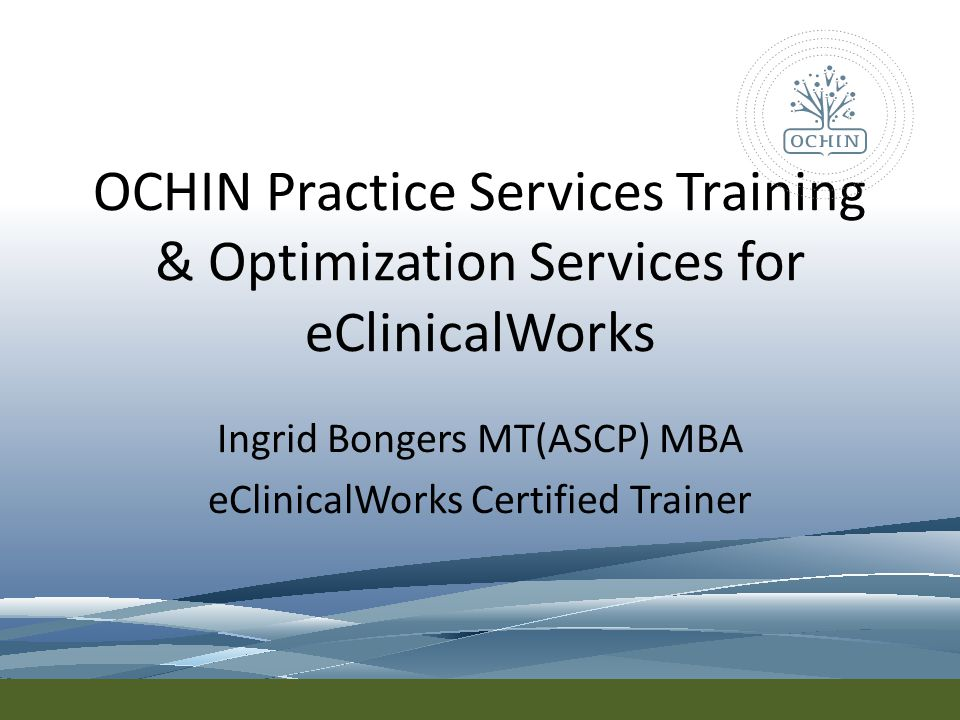 Ingrid Bongers MT(ASCP) MBA eClinicalWorks Certified Trainer