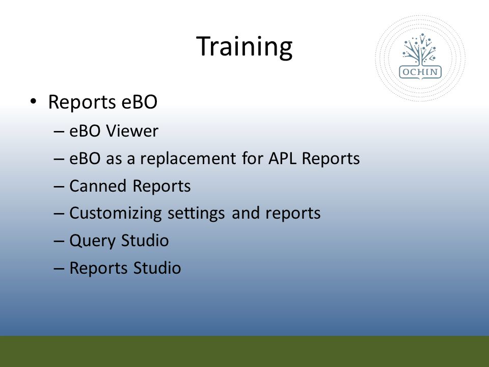 Training Reports eBO eBO Viewer eBO as a replacement for APL Reports