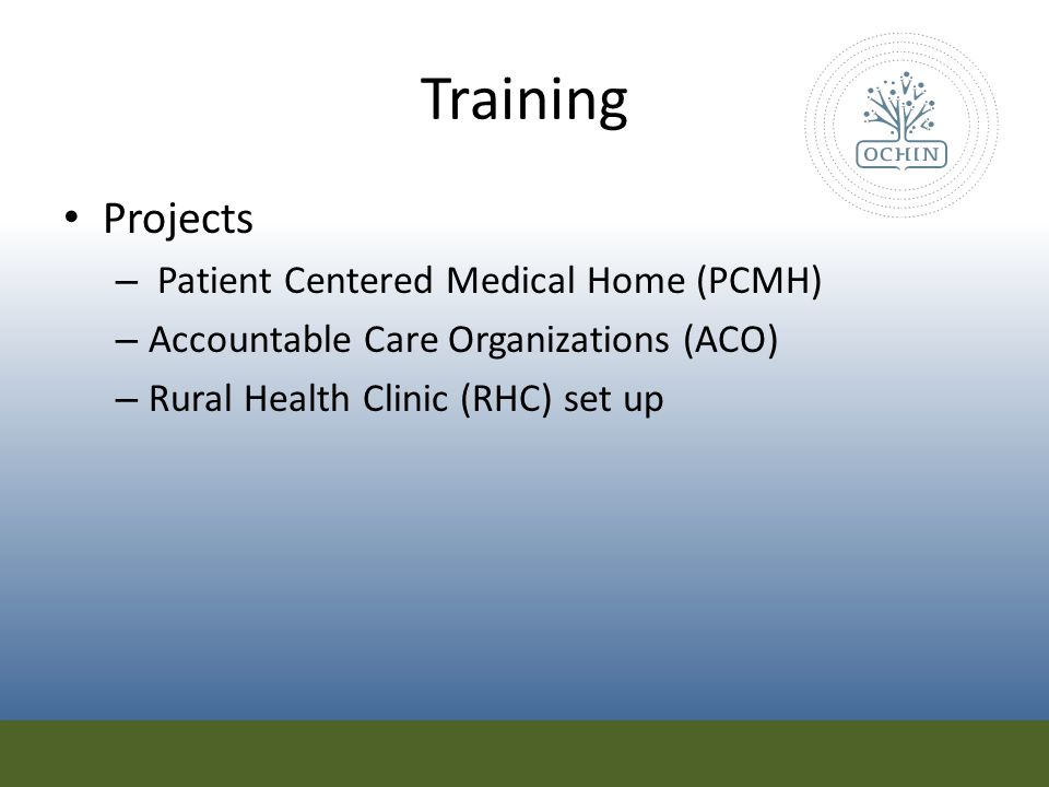 Training Projects Patient Centered Medical Home (PCMH)