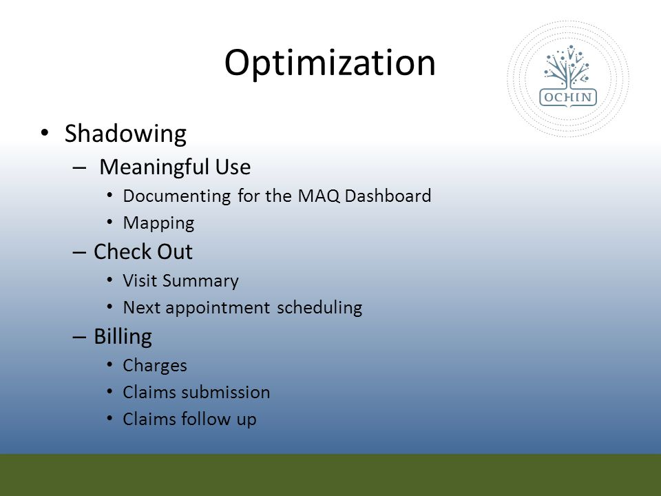 Optimization Shadowing Meaningful Use Check Out Billing