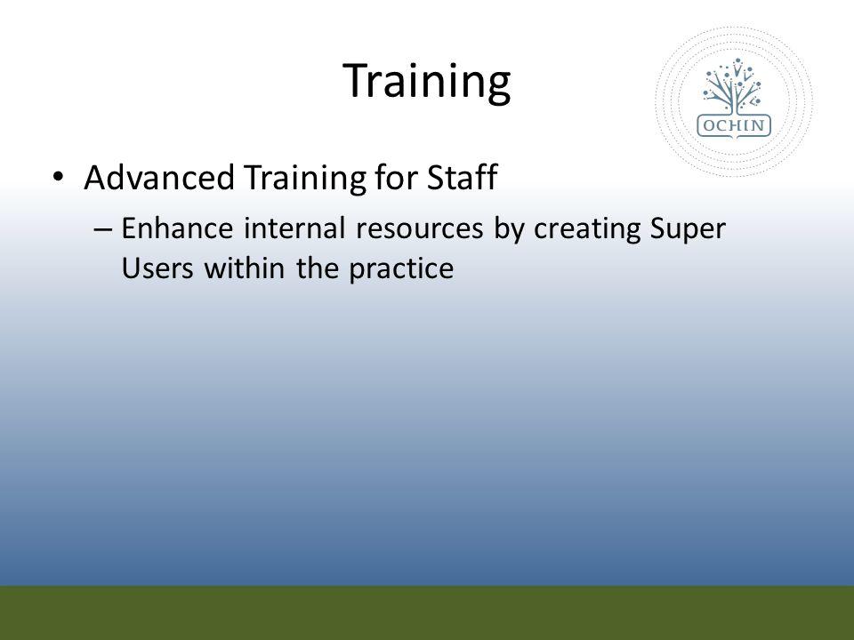 Training Advanced Training for Staff