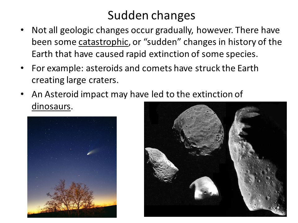 Sudden changes