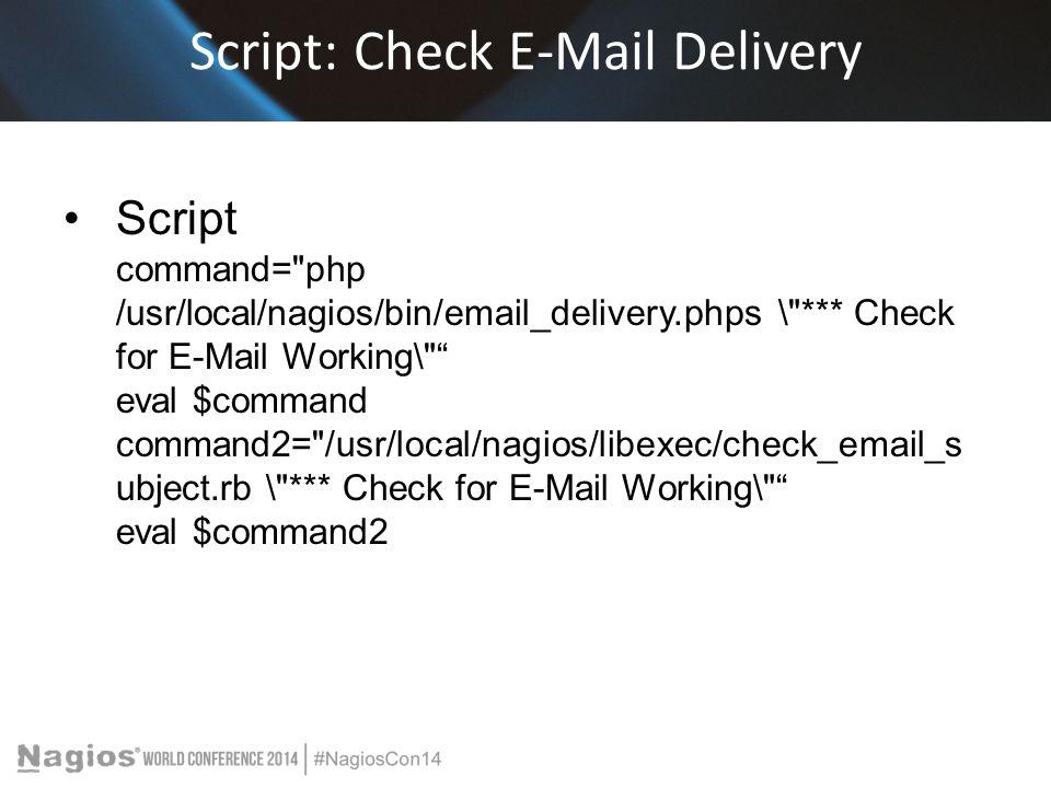 Script: Check E-Mail Delivery
