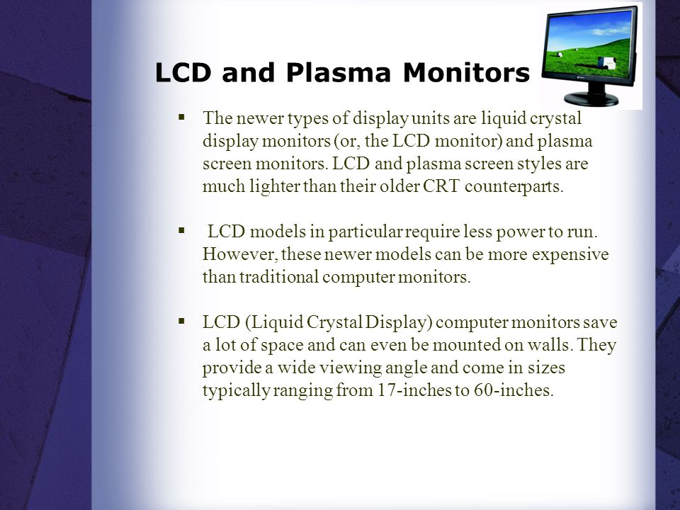 LCD and Plasma Monitors