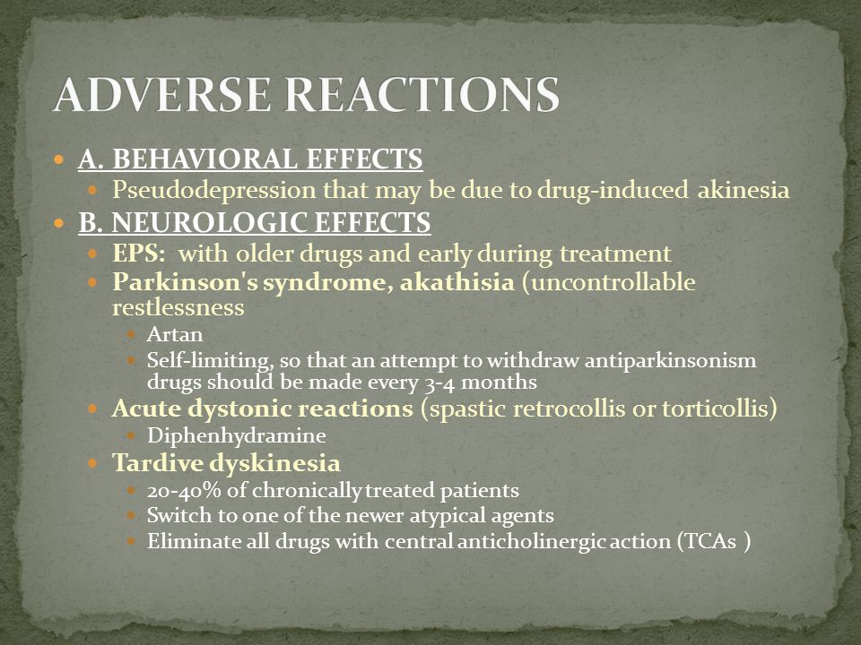 ADVERSE REACTIONS A. BEHAVIORAL EFFECTS B. NEUROLOGIC EFFECTS