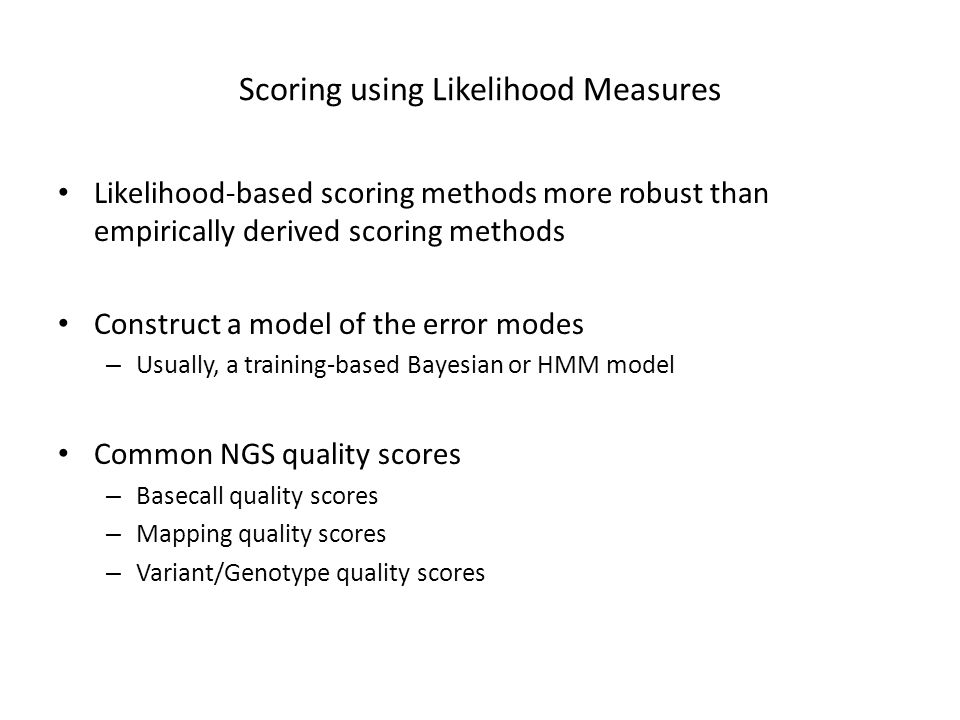 Scoring using Likelihood Measures