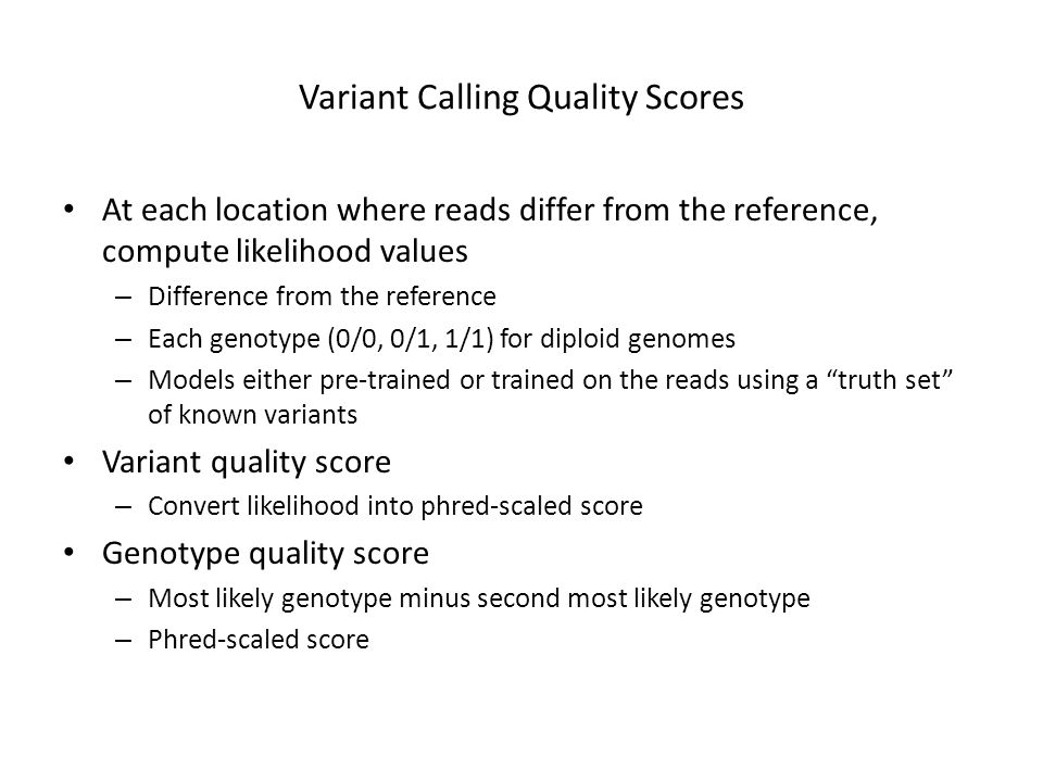 Variant Calling Quality Scores