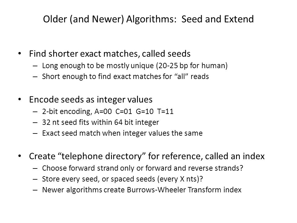 Older (and Newer) Algorithms: Seed and Extend