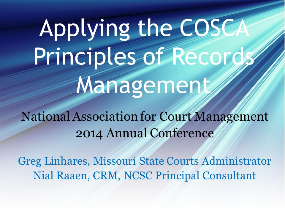 Applying the COSCA Principles of Records Management