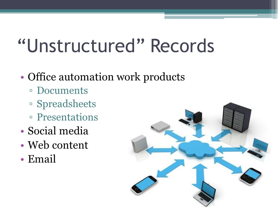 Unstructured Records
