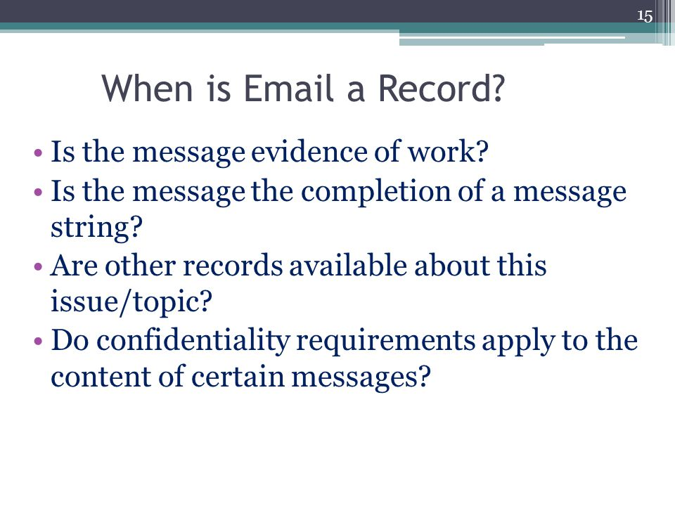 When is Email a Record Is the message evidence of work