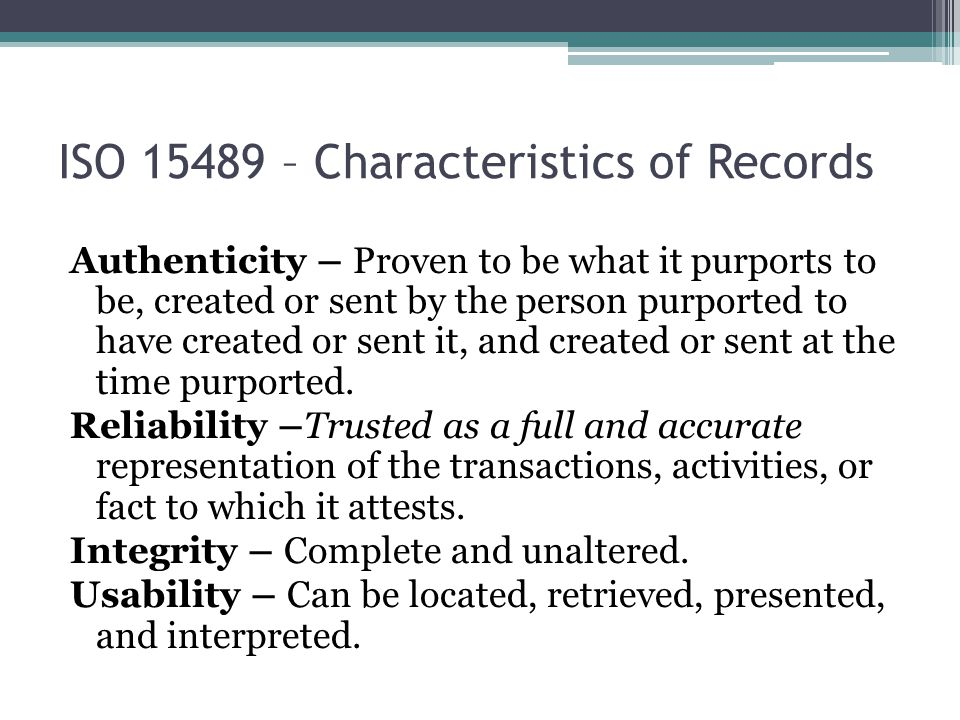 ISO 15489 – Characteristics of Records