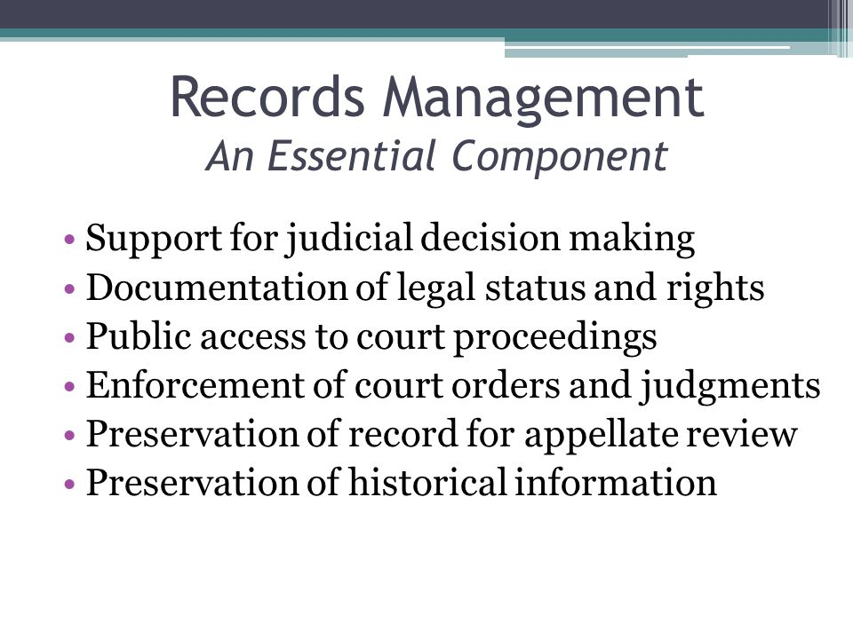 Records Management An Essential Component