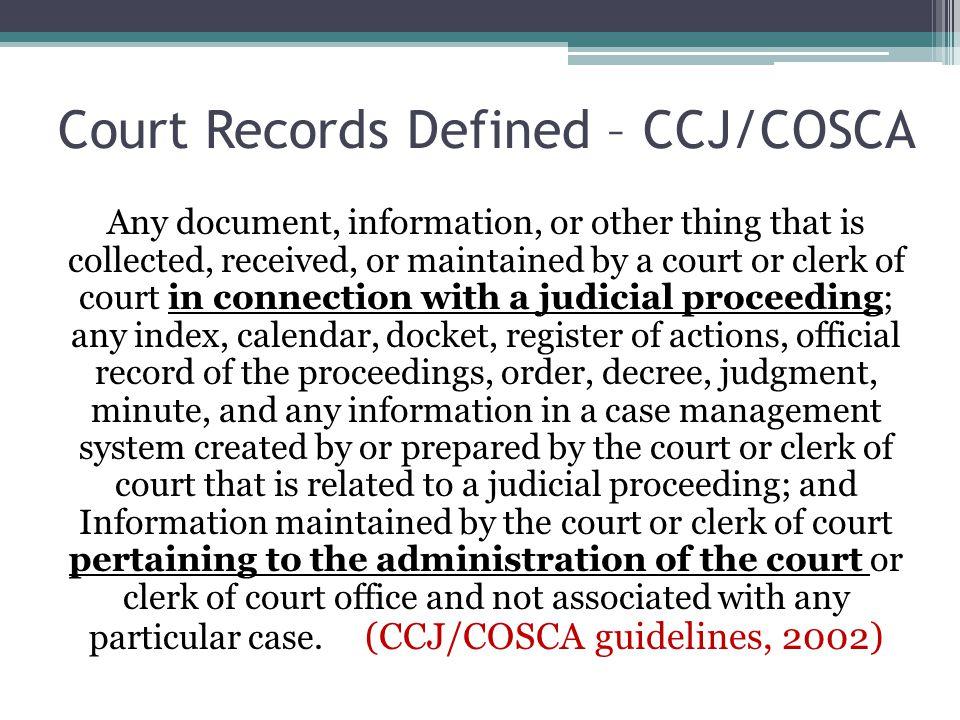 Court Records Defined – CCJ/COSCA