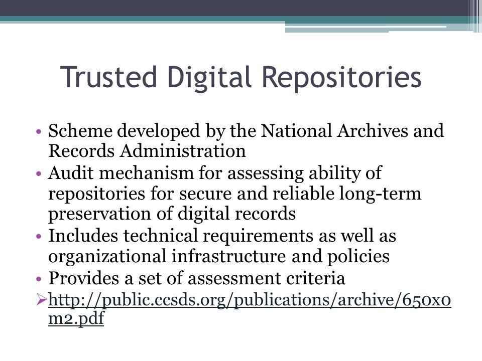 Trusted Digital Repositories