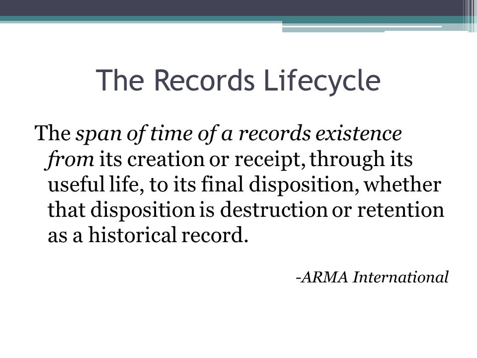 The Records Lifecycle
