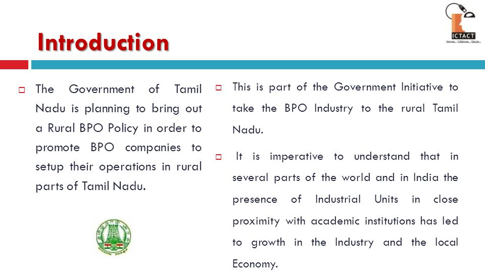 Introduction This is part of the Government Initiative to take the BPO Industry to the rural Tamil Nadu.