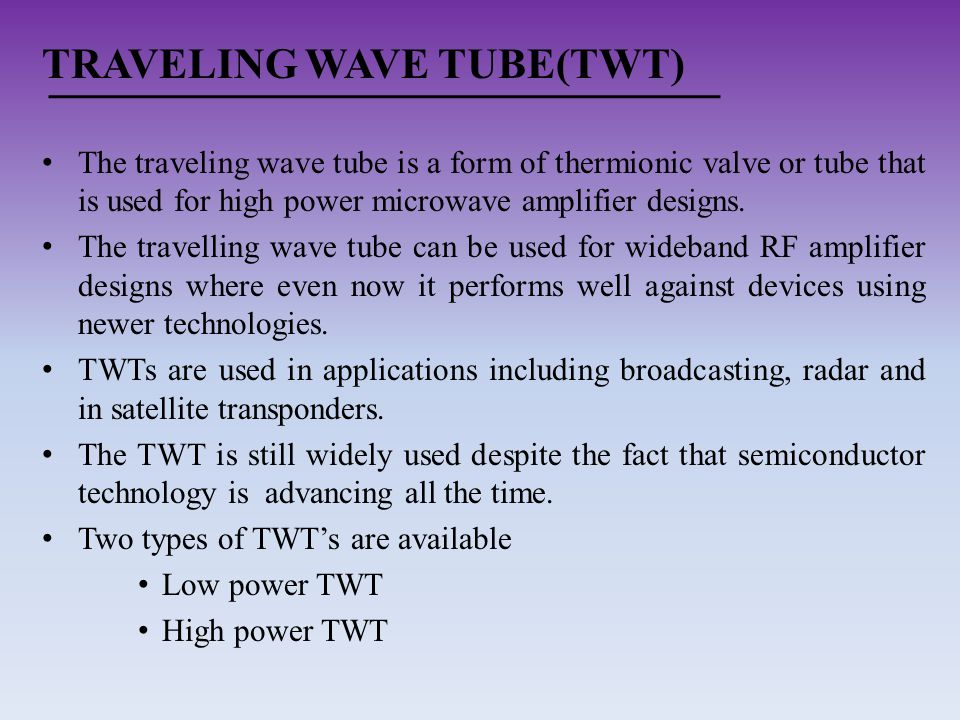 TRAVELING WAVE TUBE(TWT)