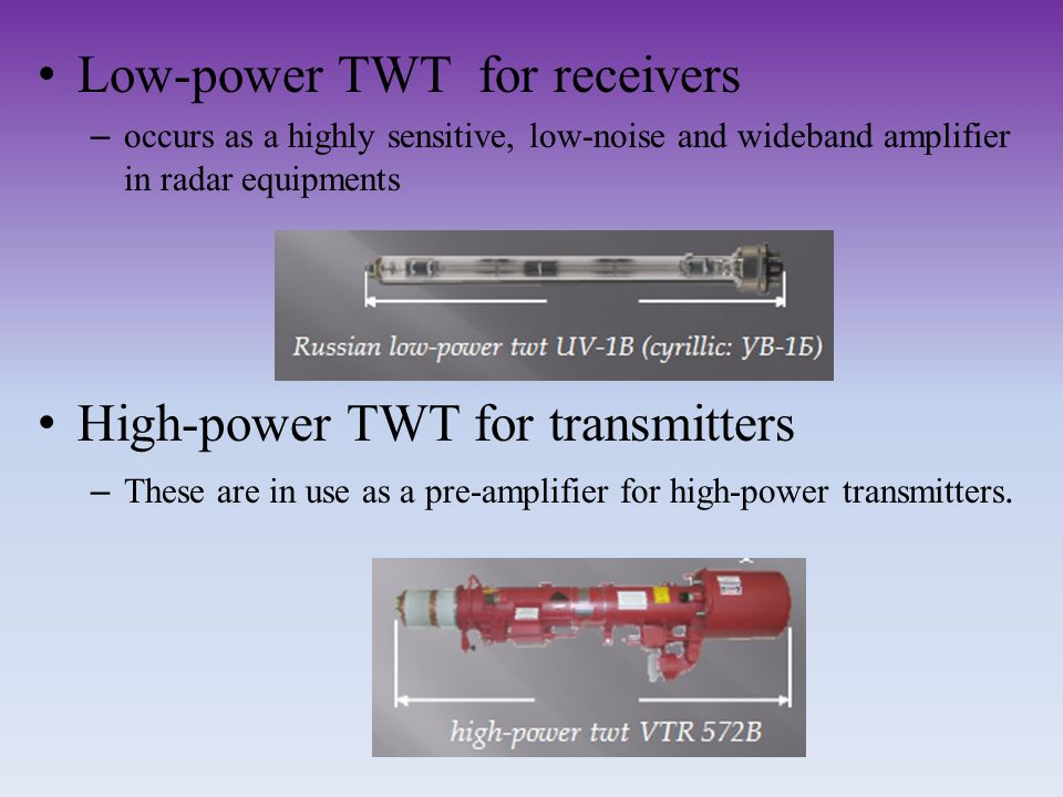 Low-power TWT for receivers