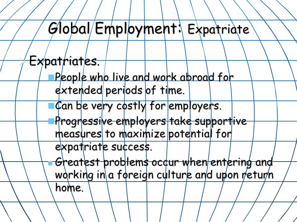Global Employment: Expatriate