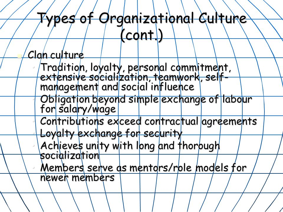 Types of Organizational Culture (cont.)