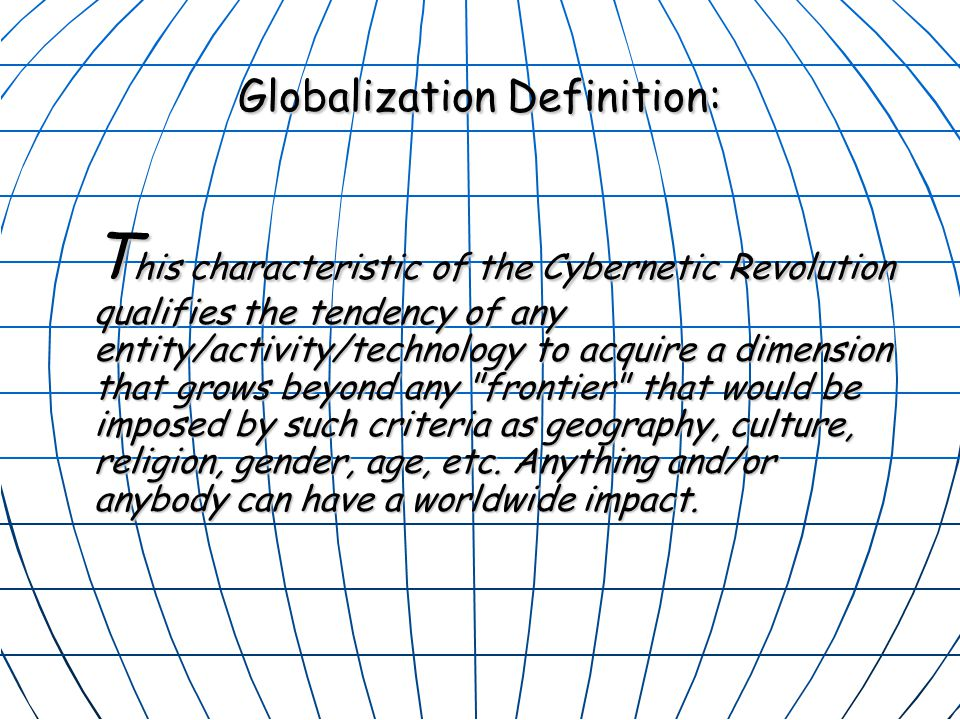 Globalization Definition: