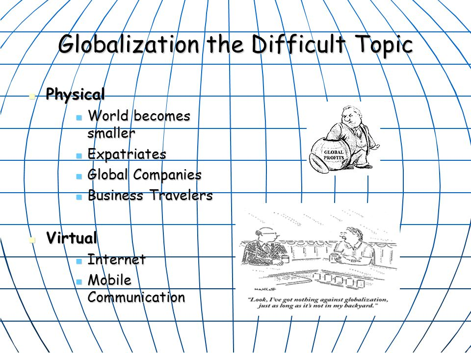 Globalization the Difficult Topic