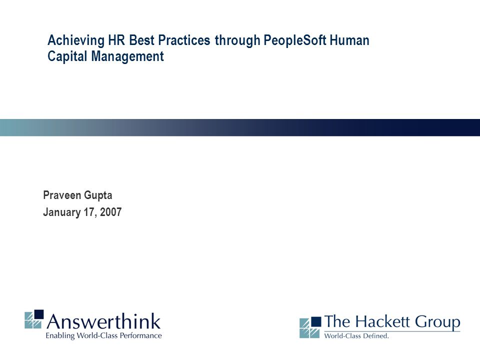 Achieving HR Best Practices through PeopleSoft Human Capital Management