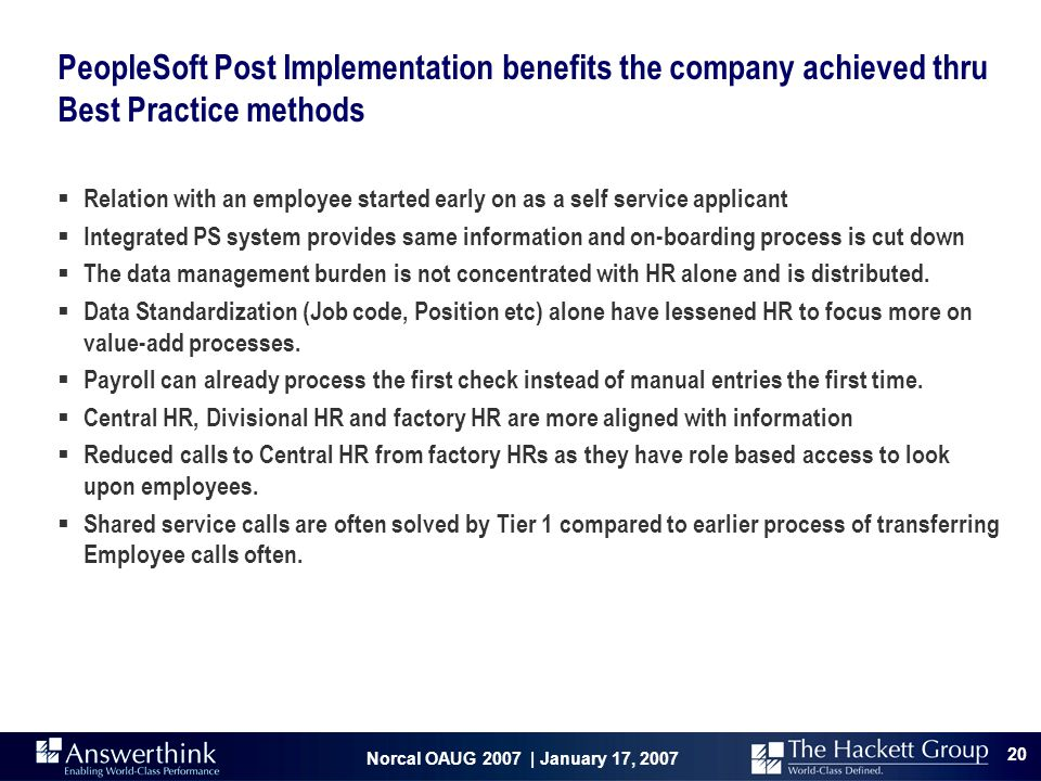 PeopleSoft Post Implementation benefits the company achieved thru Best Practice methods