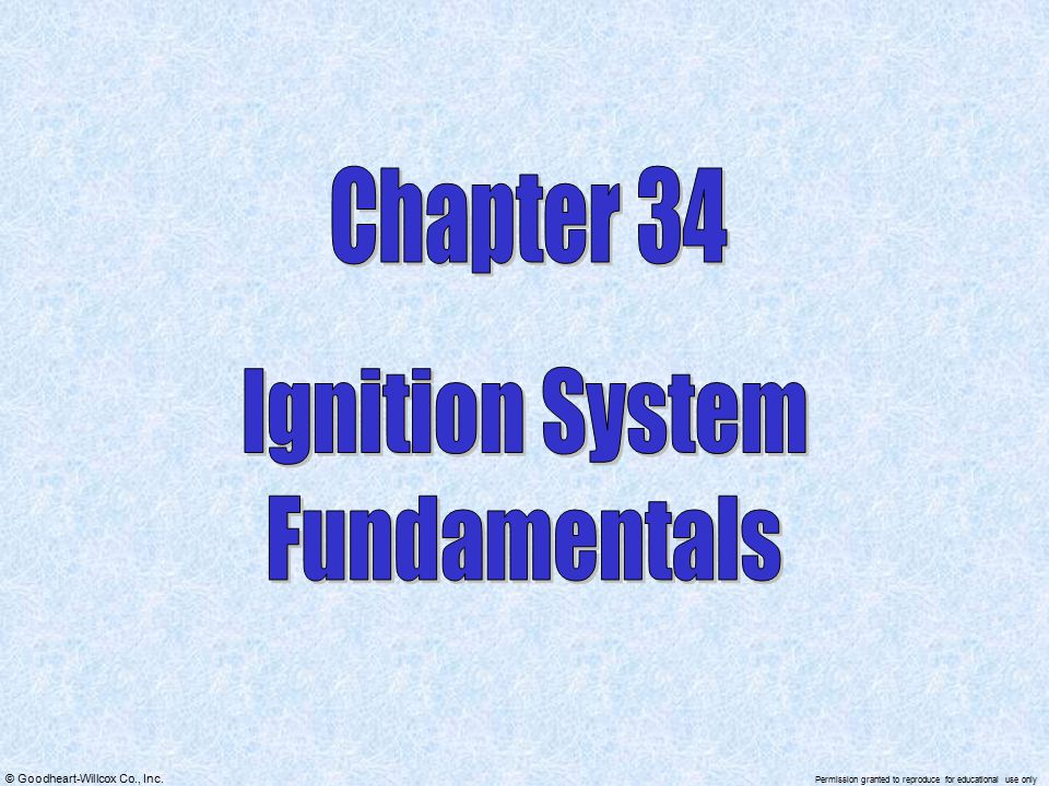 Chapter 34 Ignition System Fundamentals
