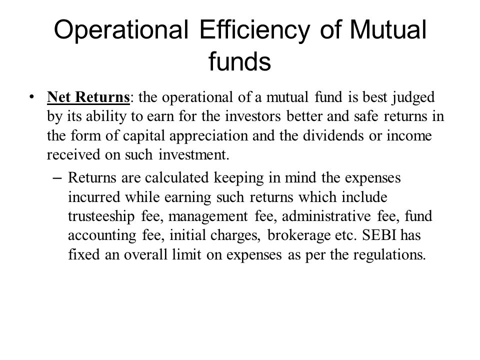 Operational Efficiency of Mutual funds
