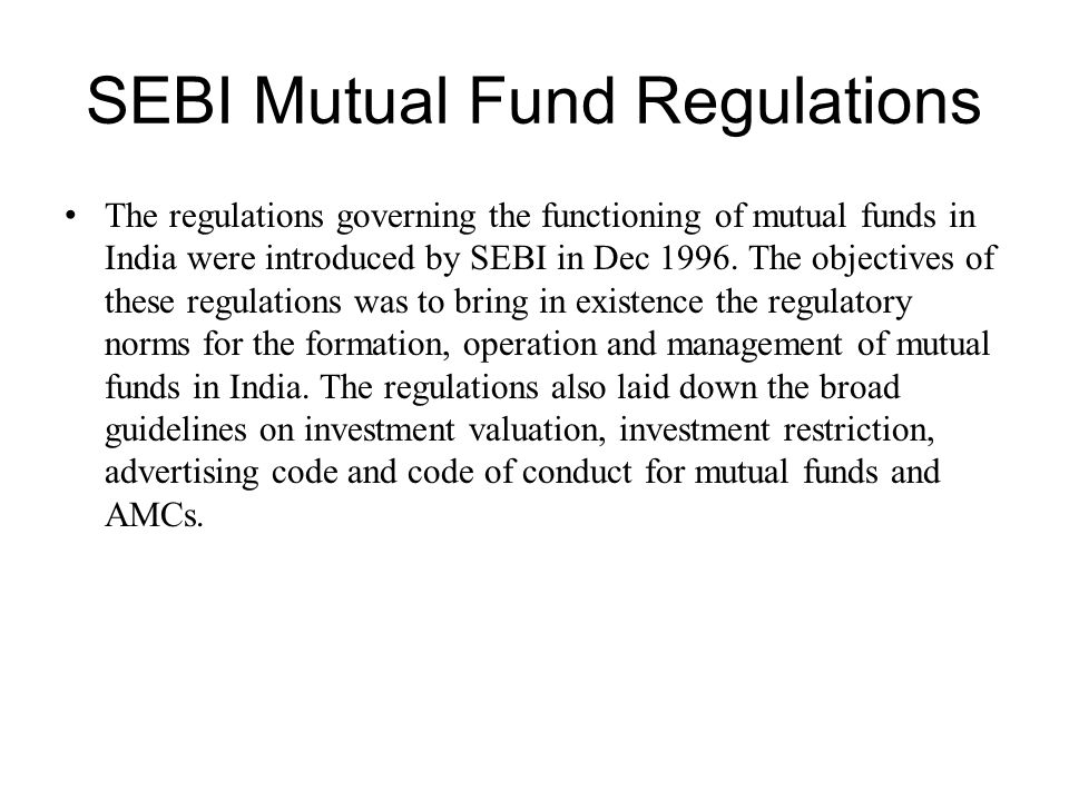 SEBI Mutual Fund Regulations