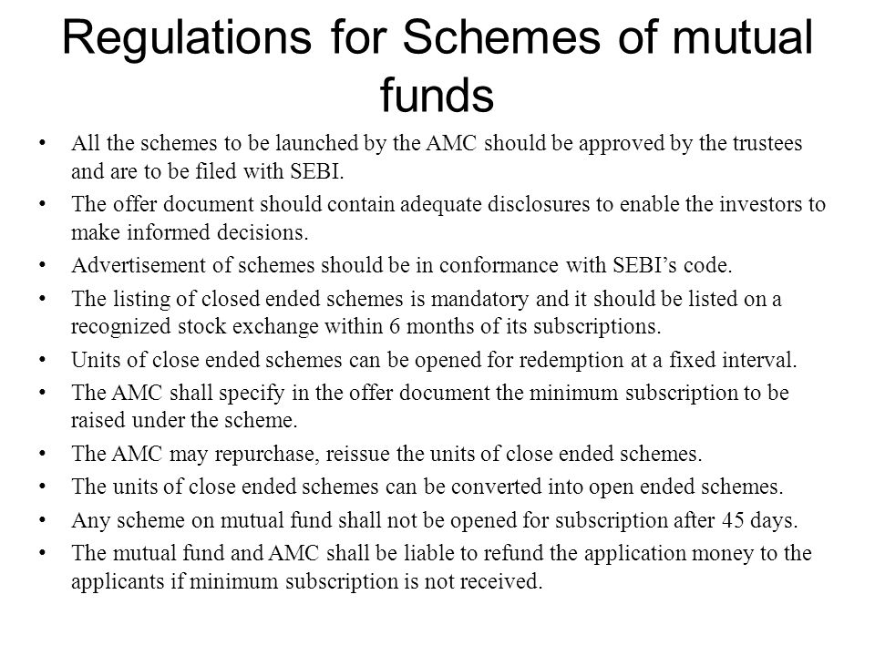 Regulations for Schemes of mutual funds