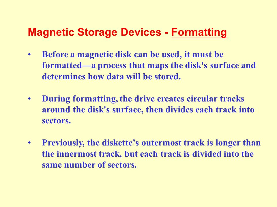 Magnetic Storage Devices - Formatting