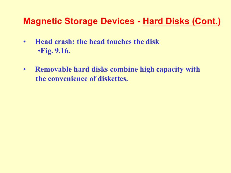 Magnetic Storage Devices - Hard Disks (Cont.)
