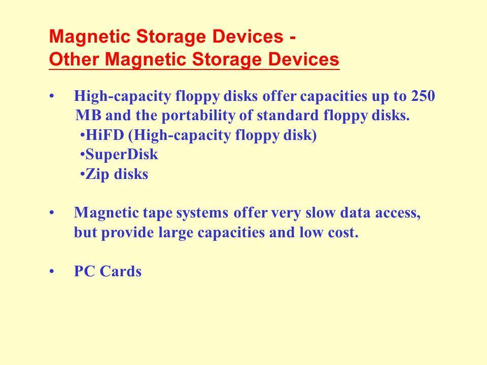 Magnetic Storage Devices - Other Magnetic Storage Devices