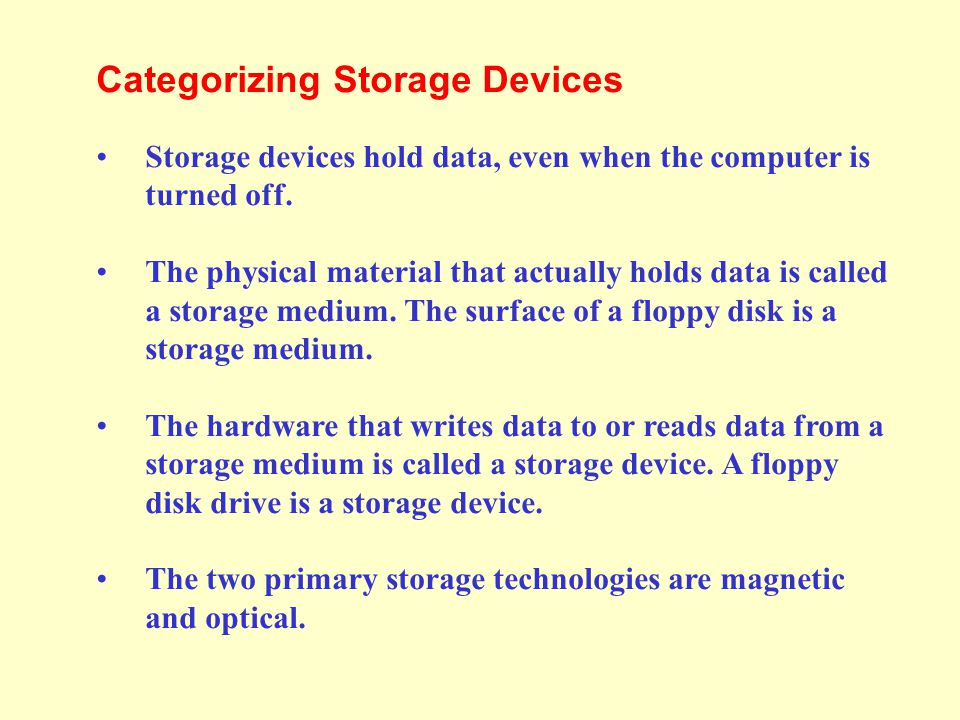 Categorizing Storage Devices