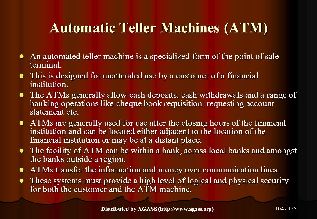 Automatic Teller Machines (ATM)