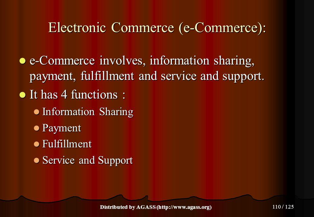 Electronic Commerce (e-Commerce):