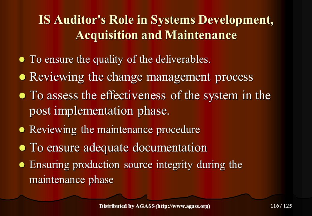 IS Auditor s Role in Systems Development, Acquisition and Maintenance