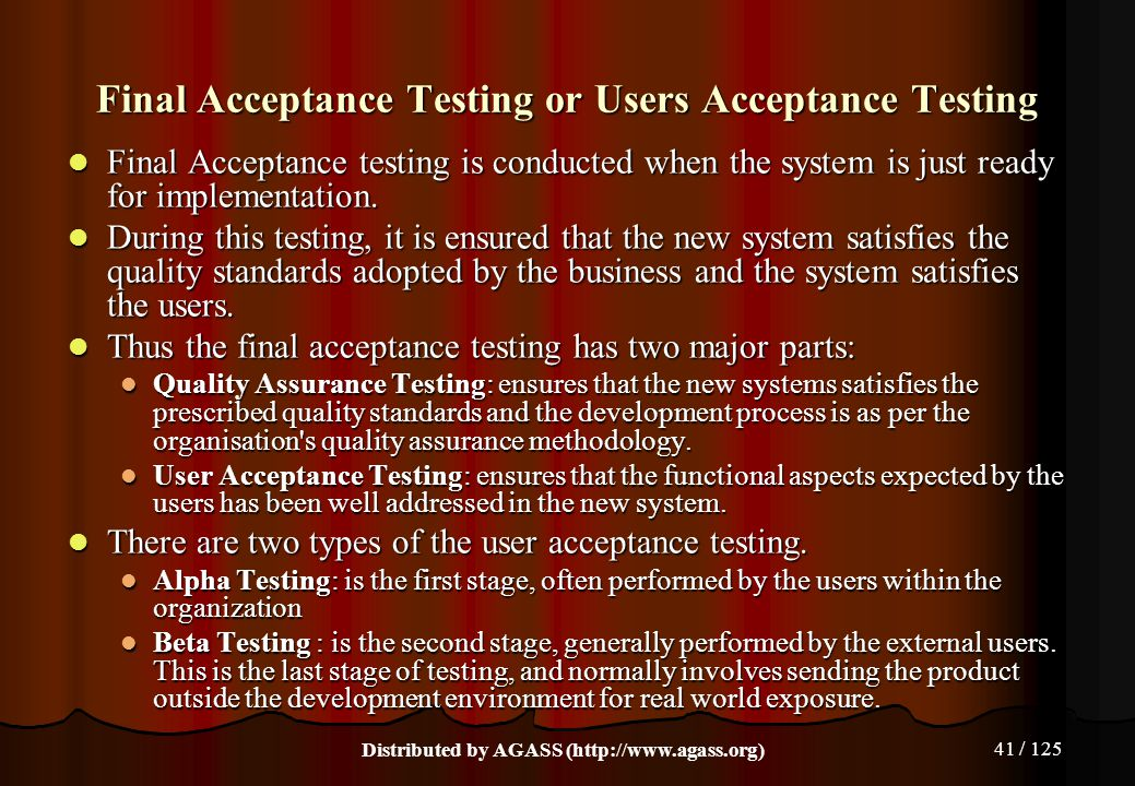 Final Acceptance Testing or Users Acceptance Testing