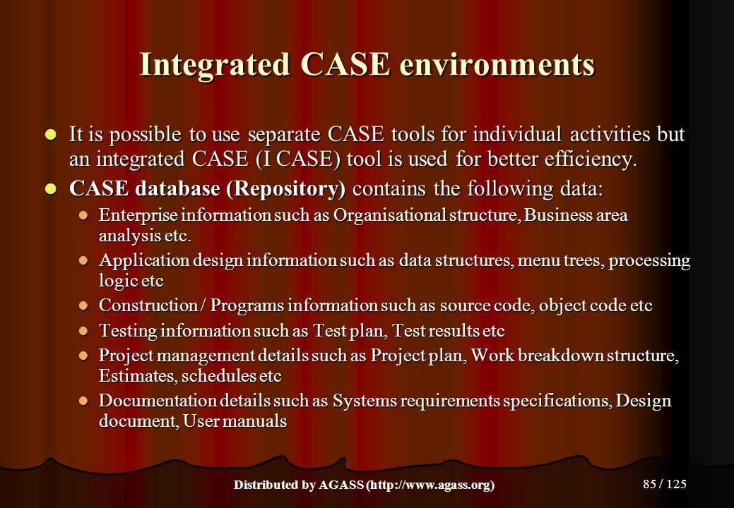 Integrated CASE environments