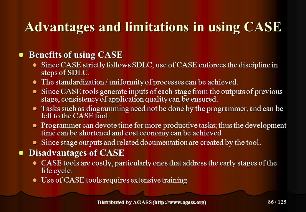 Advantages and limitations in using CASE
